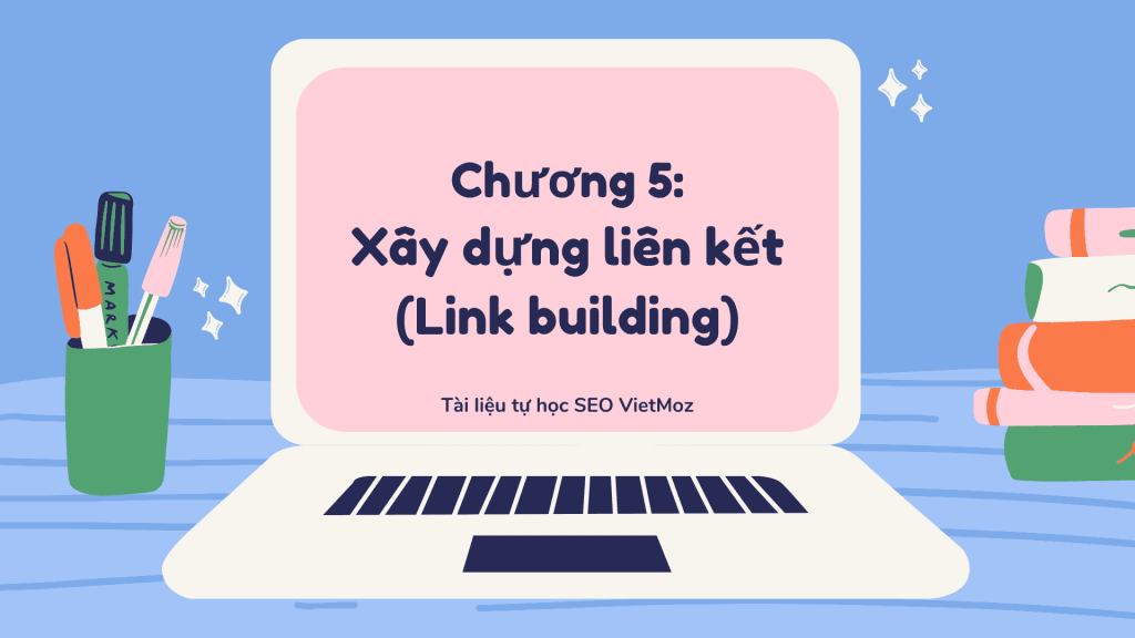 Series tu hoc SEO VietMoz - chuong 5