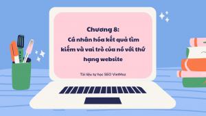 Series tu hoc seo VietMoz - chuong 8