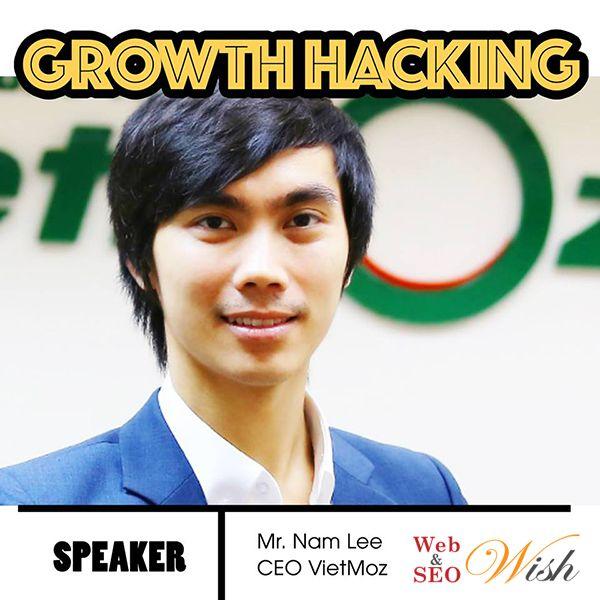 Hội thảo Growth Hacking Việt Nam