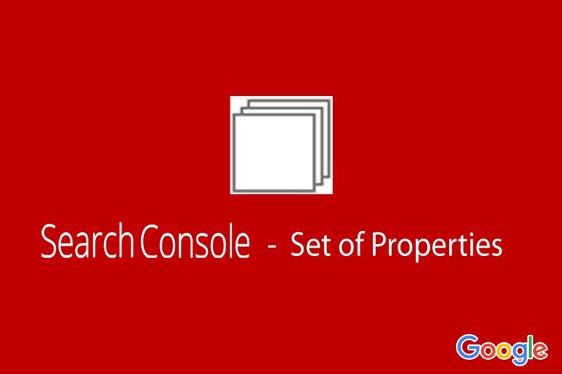 search-console-set-of-properties