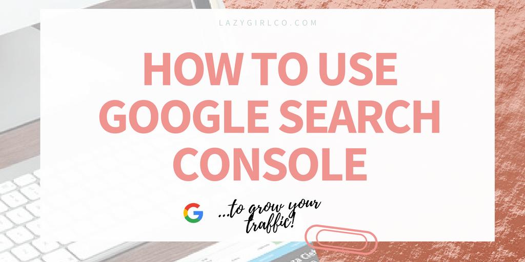 Làm thế nào để sử dụng Google Search Console hiệu quả