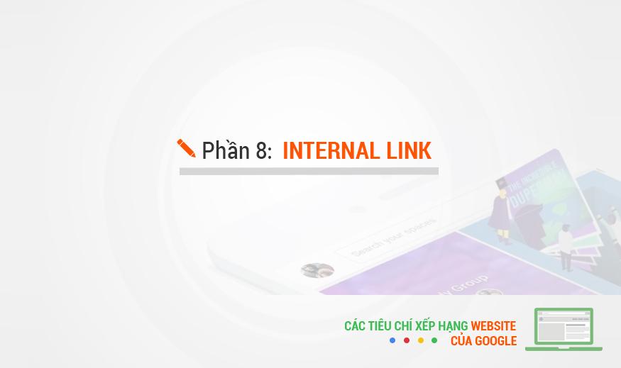 Các tiêu chí xếp hạng của Google – Phần 8: Internal Link
