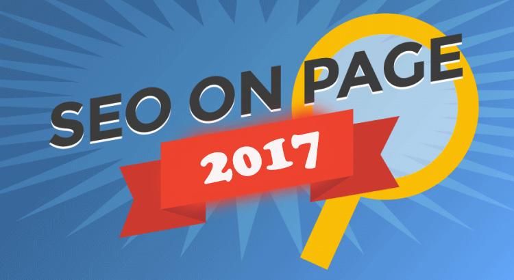 Kỹ thuật tối ưu SEO on-page trong năm 2017